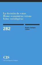 """La decisión de votar. """"Homo economicus"""" versus """"homo sociologicus"""""""